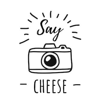 치즈라고 단어가 있는 사진 카메라 라인 포스터를 손으로 그립니다. 간단한 낙서 스타일 카메라 아이콘에서 벡터 일러스트 레이 션. 흰색 배경에 고립 된 빈티지 카메라의 실루엣입니다. 티셔츠에 프린트