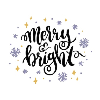 The hand drawing christmas phrase merry and bright