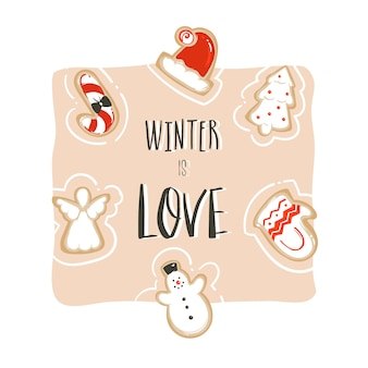 Hand drawn abstract fun merry christmas time cartoon card template with cute illustrations,gingerbread cookies and handwritten modern calligraphy winter is love isolated on white background.