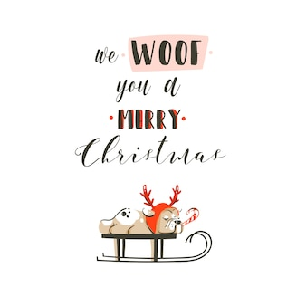 Hand drawn abstract fun merry christmas time cartoon illustrations poster with xmas french bulldog on sleigh and modern calligraphy we woof you a merry christmas isolated on white background.