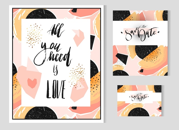 Hand drawn abstract geometric set with save the date card template and poster with handwritten lettering phase all you need is love.modern abstract design poster, cover, card design.