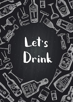 Hand drawn alcohol drink bottles and glasses background on black chalkboard illustration