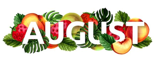 Ручной обращается август надписи с фруктами