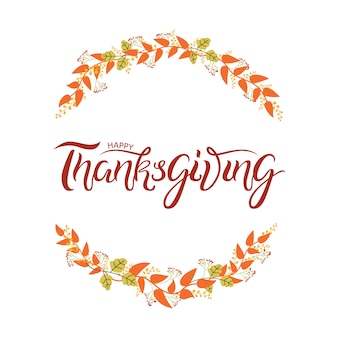 Hand drawn autumn happy thanksgiving typography  with cute colorful leaves in flat style