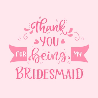 Hand drawn bridesmaid lettering
