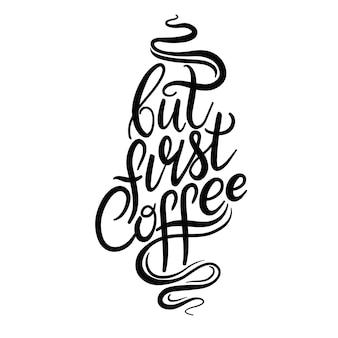 손으로 그린 서예와 브러시 펜 레터링 단어 커피. 카페, 레스토랑, 베이커리 광고 브로셔 및 초대장 디자인
