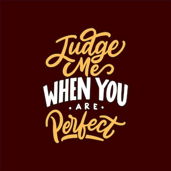 Hand drawn calligraphy and lettering typography motivational quotes
