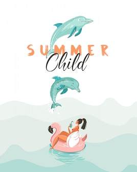 Hand drawn  creative cartoon summer time poster with jumping dolphins,girl on pink flamingo float circle and modern typography quote summer child  on white background.