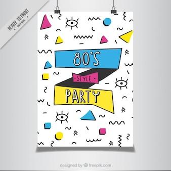 멤피스 스타일의 손으로 그려진 된 창조적 인 80 년대 파티 포스터