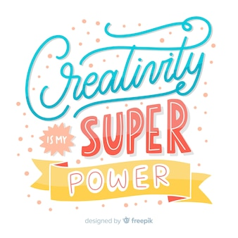 Hand drawn creativity quotation lettering background