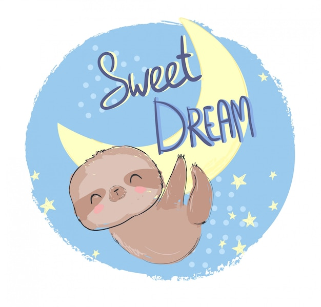 Hand drawn cute animal sloth and phrase - sweet dream illustration