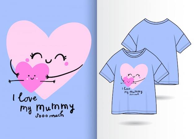 Hand drawn cute heart shape illustration with t shirt design