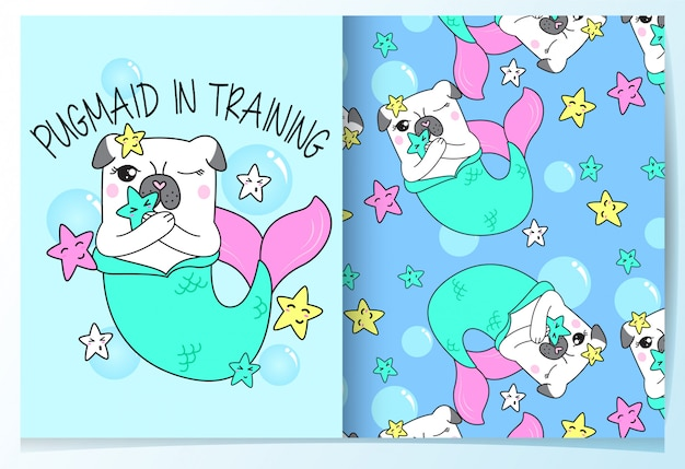 Hand drawn cute mermaid pug pattern set