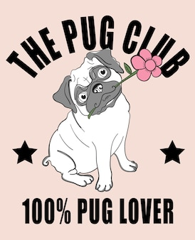 Hand drawn cute pug vector design for t shirt printing