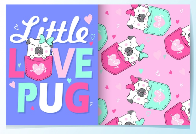 Hand drawn cute pug with typography pattern set