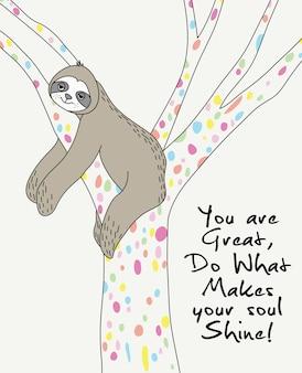 Hand drawn cute sloth vector design for t shirt printing