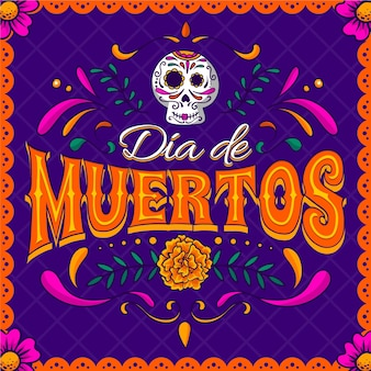 Нарисованная рукой надпись dia de muertos