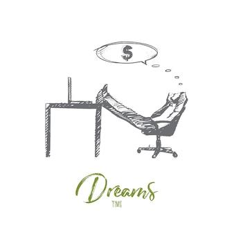 손으로 그린 꿈 시간 개념 스케치. 사무실에 앉아서 돈과 소득에 대한 꿈을 꾸는 사업가