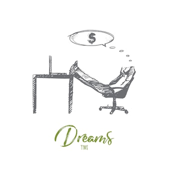 Hand drawn dreams time concept sketch. businessman sitting in office and dreaming about money and income