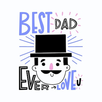 Hand drawn father's day with hat and mustache