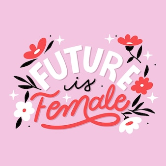 Hand drawn feminist lettering