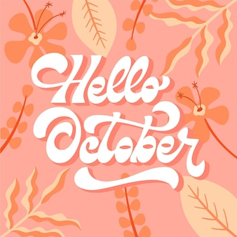 Hand drawn flat hello october lettering