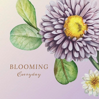 Hand drawn flowers and leaves with blooming everyday quote