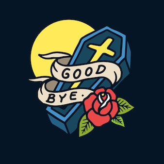 Hand drawn good bye sign coffin old school tattoo illustration