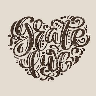 Hand drawn grateful typography