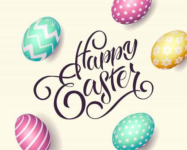 Hand drawn happy easter text. easter poster with realistic eggs on background, banner template, lettering typography.