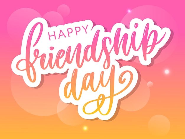 Hand drawn happy friendship day lettering