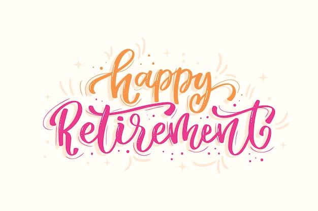 Iscrizione di pensionamento felice disegnata a mano
