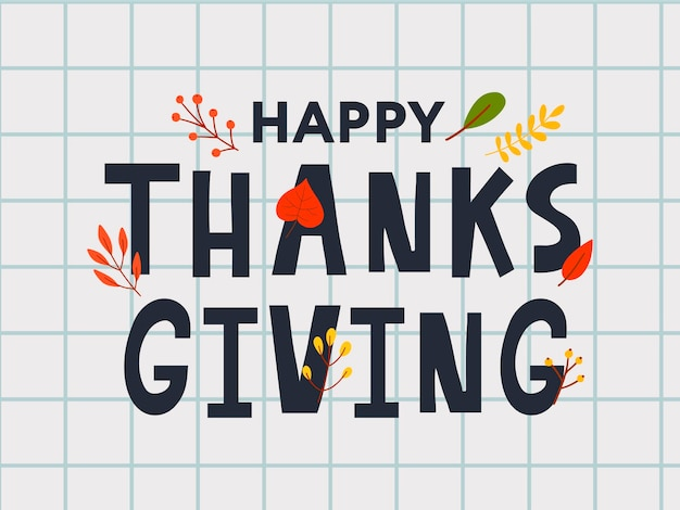 Hand drawn happy thanksgiving lettering typography poster celebration quotation for card postcard ev...