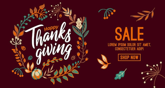 Hand drawn happy thanksgiving typography in autumn wreath banner. celebration text with berries and leaves