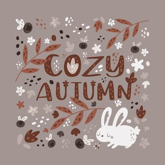 Hand drawn illustration with lettering cozy autumn