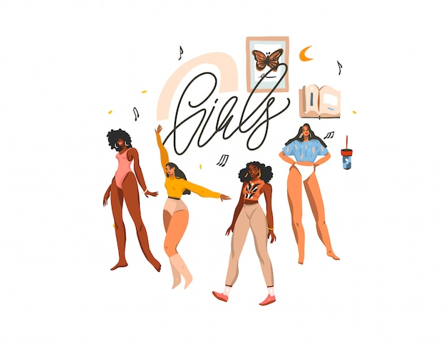Hand drawn      illustration with young happy multiethnic beauty females group,and girls handwritten lettering  on white background