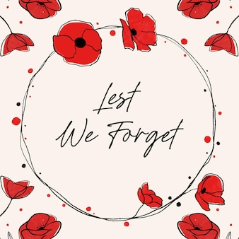Hand drawn lest we forget lettering with poppies