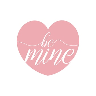 Hand drawn lettering be mine messages with pink heart shape details in free vector
