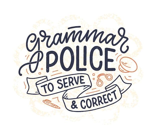 文法について手描きのレタリング構成。面白いスローガン。書道の引用。