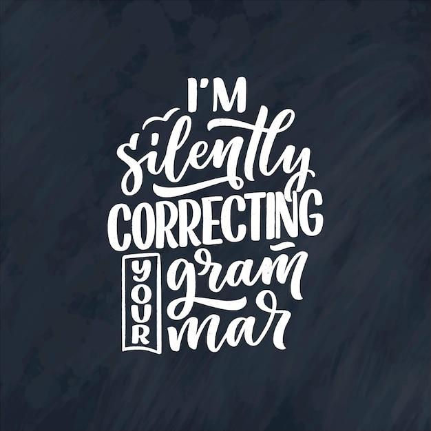 文法についての手描きのレタリング構成。面白いスローガン。
