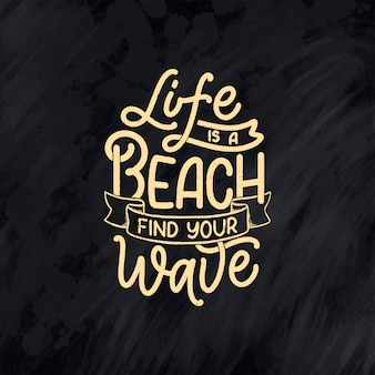 Hand drawn lettering composition about summer. funny season slogan.  calligraphy quote for travel agency, beach party.