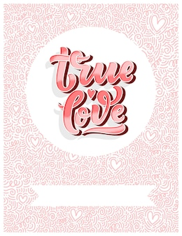 Hand drawn lettering composition, typography poster for valentine's day