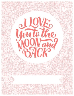 Hand drawn lettering composition, typography poster for valentines day