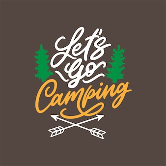 Hand drawn lettering design for camping quotes