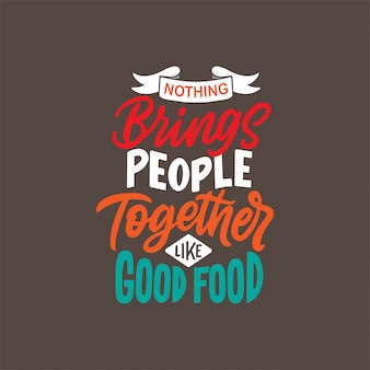 Hand drawn lettering design with food quotes