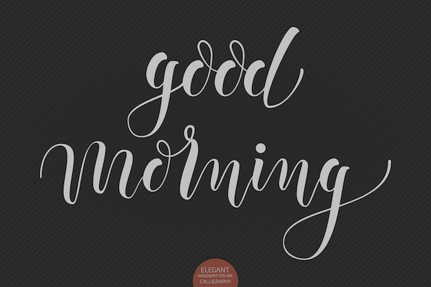 Hand drawn lettering good morning. elegant modern handwritten calligraphy. vector ink illustration.
