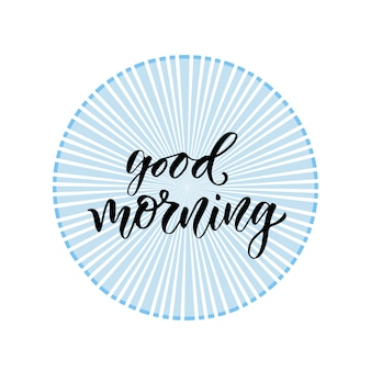 Hand drawn lettering. good morning. vector illustration with modern calligraphy