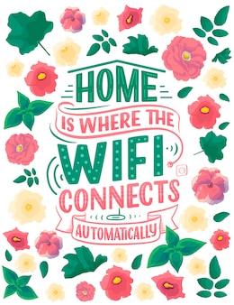 手描きのレタリング-家はwifiが自動的に接続する場所です
