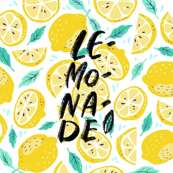Hand drawn lettering inscriptions about lemonade on lemon