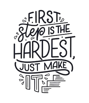Hand drawn lettering inspirational quote in modern calligraphy style